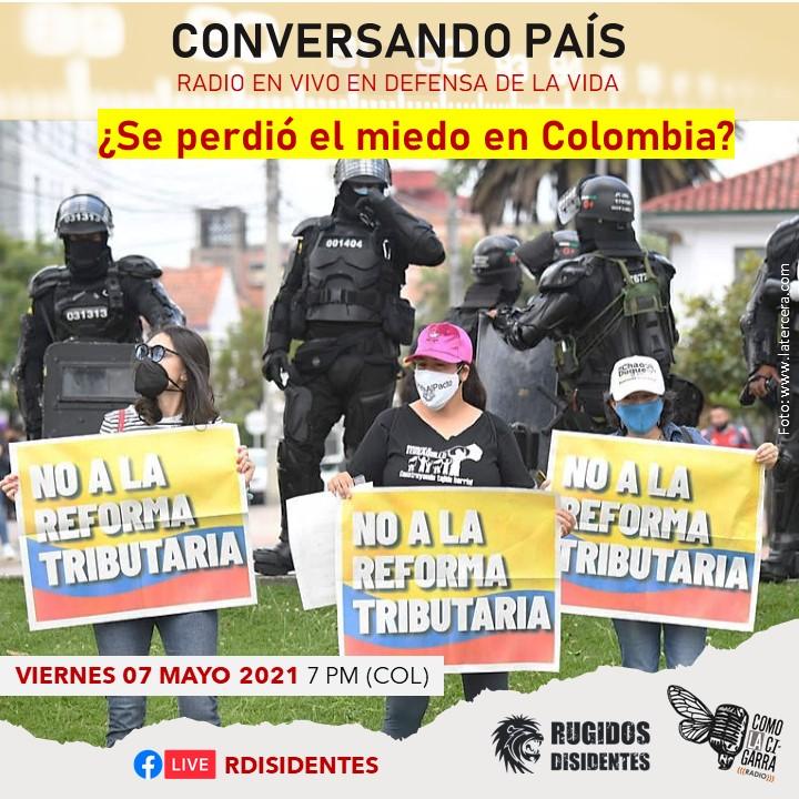 Se Perdio El Miedo En Colombia